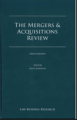The Mergers & Acquisitions Review, sixth edition.